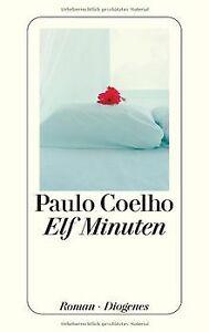 Elf Minuten. Roman von Paulo Coelho | Buch | Zustand gut