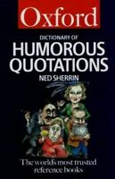 UsedVeryGood, The Oxford Dictionary of Humorous Quotations (Oxford Paperback Ref