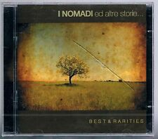 I NOMADI  E ALTRE STORIE... BEST & RARITIES - 2  CD  SIGILLATO!!!