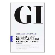 Vocabolario della Lingua Greca GI - Montanari - 9788820133658