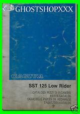 CAGIVA catalogo pezzi di ricambio SST 125 Low Rider