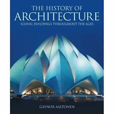 The History of Architecture,Gaynor Aaltonen,Very Good Book mon0000102413
