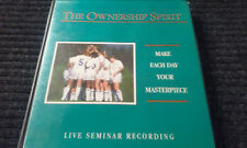 The Ownership Spirit -- Make Each Day your Masterpiece --  Live Seminar