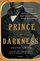 Prince of Darkness : The Untold Story of Jeremiah G. Hamilton, Wall Street's...