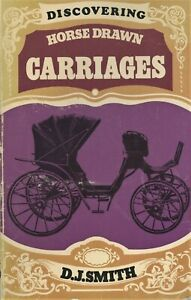 Horse Drawn Carriages - Types History Development / Scarce Book