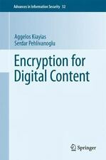 Encryption Mechanisms for Digital Content Distribution: By Aggelos Kiayias, S...