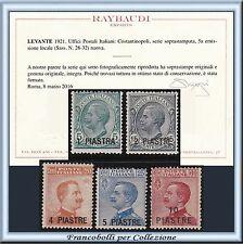 1921 Uffici Estero Levante Costantinopoli 28/32 Cert. Raybaudi Nuovi Integri **