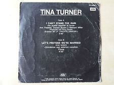 "TINA TURNER ""I CAN'T STAND THE RAIN (NO PUEDO SOPORTAR)"" SPANISH PROMO 7"" VINYL"