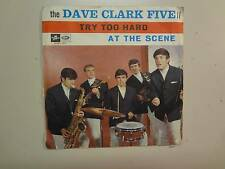 "DAVE CLARK FIVE: Try Too Hard-At The Scene-Italy 7"" 1966 Columbia SCMQ 1937 PSL"