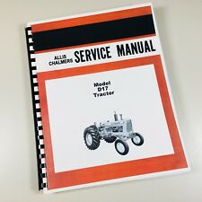 ALLIS CHALMERS D-17 GAS DIESEL SERVICE REPAIR MANUAL TECHNICAL SHOP BOOK