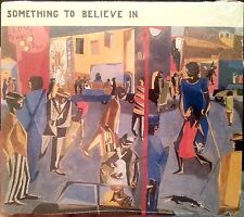 SOMETHING TO BELIEVE IN CD CURTIS ARETHA OTIS MARVIN JAMES BROWN SOUL! UNOPENED!
