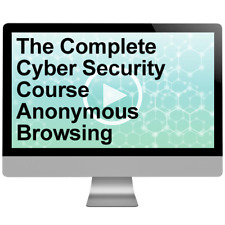 The Complete Cyber Security Course Anonymous Browsing Video Training