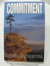 COMMITMENT Combining Determination & Intelligent Goal Vaughn Featherstone Mormon