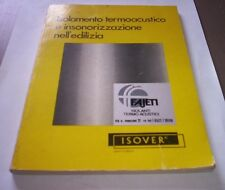 INSULATION THERMO-ACOUSTIC And SOUNDPROOFING NELL'CONSTRUCTION 1976 Isover book
