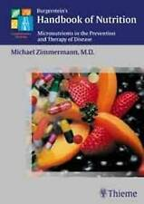 Burgerstein's Handbook of Nutrition: Micronutrients in the Prevention and Therap