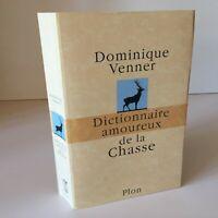 Dominique Venner Dizionario Amanti Della Caccia Plön 2000
