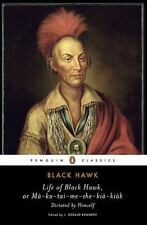 Life of Black Hawk, or Ma-Ka-Tai-Me-She-Kia-Kiak (Paperback or Softback)