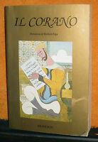 IL CORANO ED. BRANCATO PREFAZIONE MICHELE PAPA 1989