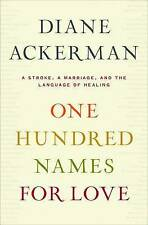 One Hundred Names for Love: A Stroke-ExLibrary