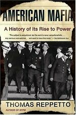 American Mafia: A History of Its Rise to Power by REPPETTO, THOMAS Paperback The
