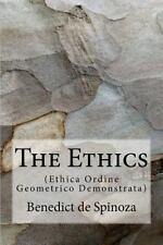 The Ethics : (Ethica Ordine Geometrico Demonstrata) by Benedict de Spinoza...