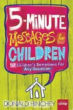5-Minute Messages for Children by Donald Hinchey (1992, Paperback)