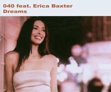 040 Dreams (2003, feat. Erica Baxter) [Maxi-CD]