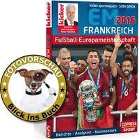 Fußball Europameisterschaft Frankreich EM 2016 (Bildband Copress Sport & Kicker)