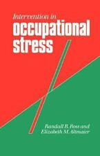 Intervention in Occupational Stress: A Handbook of Counselling for Stress at Wo