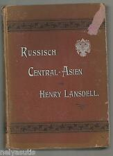 Henry Lansdell  Russisch- Central- Asien 1885 Band 2