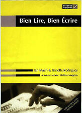 Bien Lire, Bien Ecrire (English and French Edition)