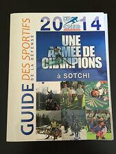 GUIDE DES SPORTIFS DE LA DEFENSE 2014 UNE ARMEE DE CHAMPIONS A SOTCHI MILITARIA