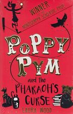 Poppy Pym and the Pharaoh's Curse BRAND NEW BOOK by Laura Wood (P/B 2015)