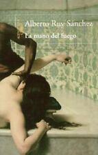 La mano del fuego/ The Fire's Hand (Spanish Edition)