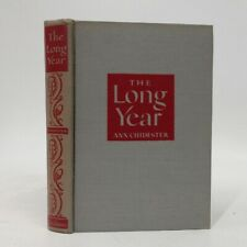 """The Long Year~Ann Chidester SIGNED 1946 1st """"A"""" hcdj"""