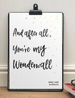 Oasis Wonderwall Personalised Lyrics Print | A4 Poster | Anniversary Gift Him