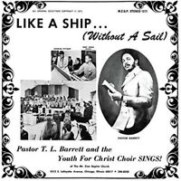 Pastor T.L. Barrett - Like A Ship (without A Sail) [Used Very Good Vin