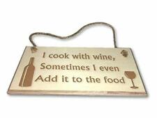 I Cook With Wine - Engraved wooden wall plaque/sign