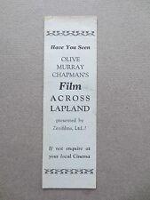 Advertising BOOKMARK ACROSS LAPLAND Olive Murray Chapman Film Zenifilms Vintage