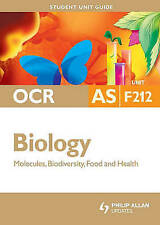 Biology Molecules, Biodiversity, Food and Health: Ocr As Unit F212-ExLibrary