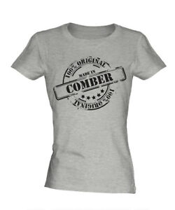 MADE IN COMBER LADIES T-SHIRT GIFT CHRISTMAS BIRTHDAY 18TH 30TH 40TH 50TH 60TH