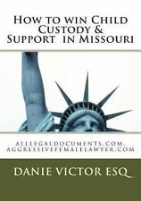 How to Win Child Custody and Support in Missouri : Alllegaldocuments. Com,...