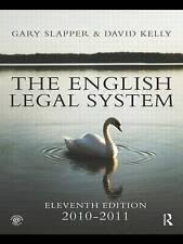 The English Legal System: 2010-2011 by Slapper, Gary, Kelly, David