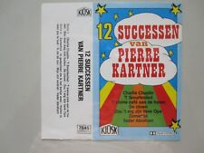 PIERRE KARTNER - 12 SUCCESSEN VAN -  MC