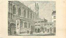 Basilique du Saint-Sang Bruges Heilig-Bloedbasiliek Brugge GRAVURE PRINT 1880
