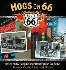 Hogs on 66: Best Feed and Hangouts for Roadtrips on Route 66-ExLibrary