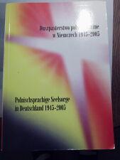Duszpasterstwo polskojezyczne w Niemczech 1945-2005 Polnischsprachige Seelsorge