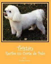 Tristan Recibe un Corte de Pelo by Trudee Lewis and Joanne Yates (2012,...