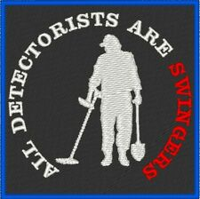 All Detectorists Are Swingers Biker Patch