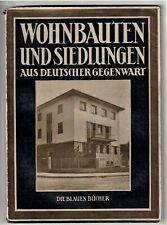 Heimatbuch Blauen Bücher 1929 * Wohnbauten und Siedlungen * Bauhaus Baukunst